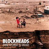 Blockheads: This World is Dead