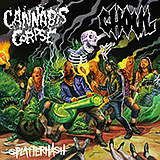 Cannabis Corpse / Ghoul: Splatterhash Split