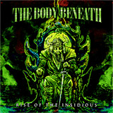 The Body Beneath: Rise of the Insidious