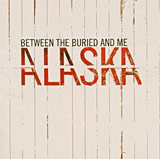 Between the Buried and Me: Alaska (review)