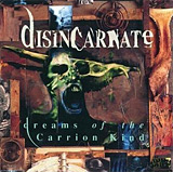 Disincarnate: Dreams of the Carrion Kind