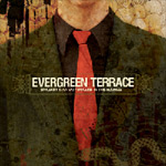 Evergreen Terrace: Sencirity is an Easy Disguise in this Business