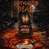 Disfigured Dead: Relentless