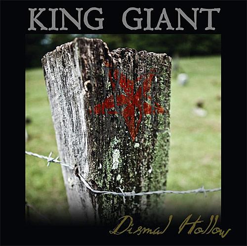 King Giant: Dismal Hollow
