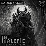 Nader Sadek: The Malefic Chapter III