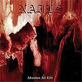 Nails: Abandon All Life