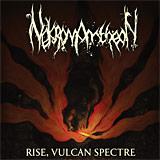 Nekromantheon: Rise, Vulcan Spectre