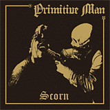 Primitive Man: Scorn