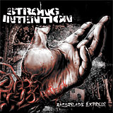 Strong Intention: Razorblade Express
