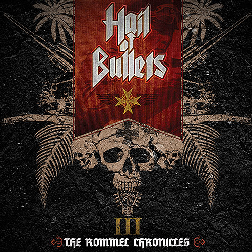 Hail of Bullets: III The Rommel Chronicles